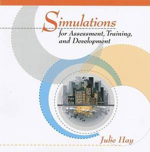 Simulations for Assessment, Training, and Development