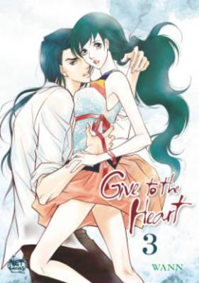 Give to the Heart: Volume 3