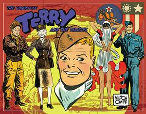 The Complete Terry and the Pirates: Volume 5: 1943-1944