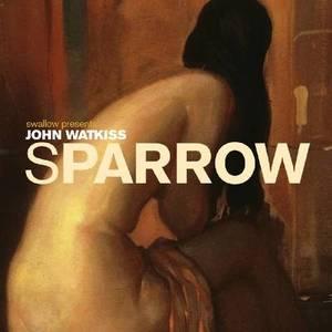Sparrow: v. 11: John Watkiss