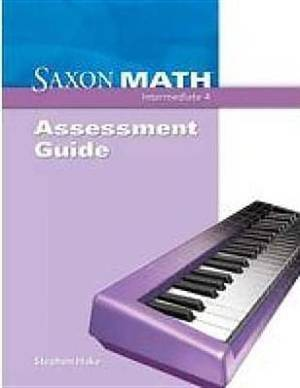 Saxon Math Intermediate 4: Assessments Guide