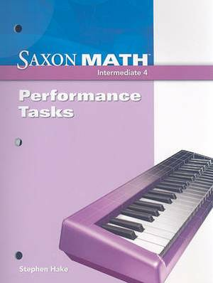 Saxon Math Intermediate 4: Performance Tasks