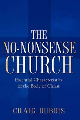 The No-Nonsense Church