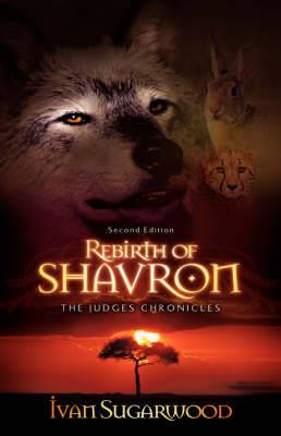The Judges Chronicles: Rebirth of Shavron (Second Edition)