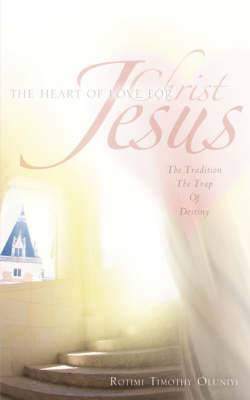 The Heart of Love for Christ Jesus