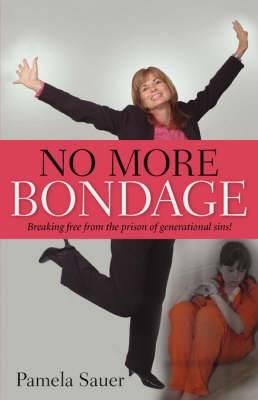 No More Bondage