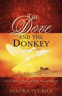 The Dove and the Donkey