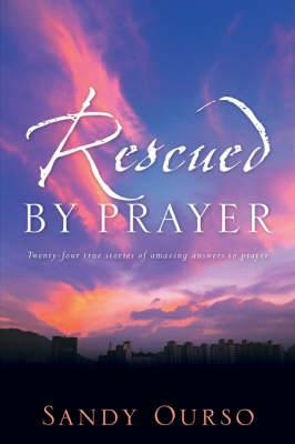 Rescued by Prayer