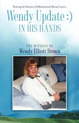 Wendy Update: In His Hands
