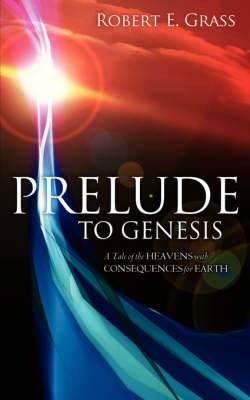 Prelude to Genesis