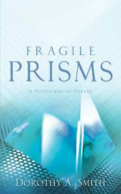 Fragile Prisms