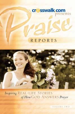 Praise Reports Vol. II