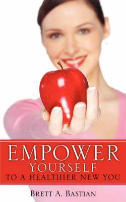 Empower Yourself to a Healthier New You