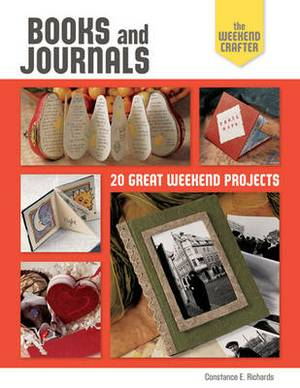 Books and Journals: 20 Great Weekend Projects