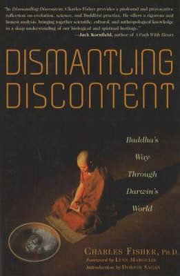 Dismantling Discontent: Buddha's Way Through Darwin's World