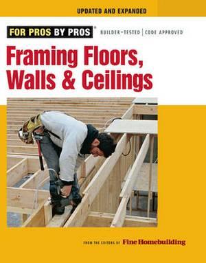 Framing Floors, Walls, and Ceilings