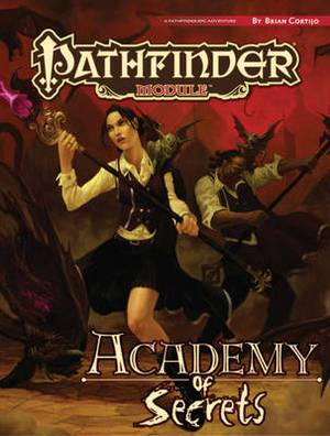 Pathfinder Module: Academy of Secrets