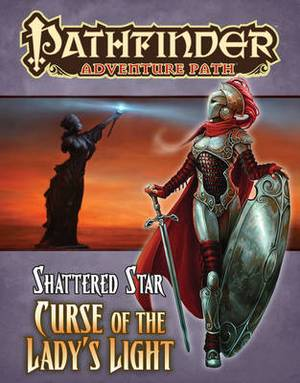 Pathfinder Adventure Path: Shattered Star: Part 2: Curse of the Lady's Light