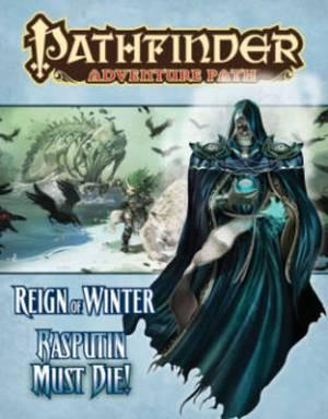 Pathfinder Adventure Path: Reign of Winter Part 5 - Rasputin Must Die