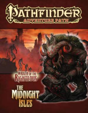 Pathfinder Adventure Path: Wrath of the Righteous Part 4 - The Midnight Isles