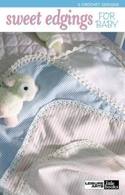 Sweet Edgings for Baby