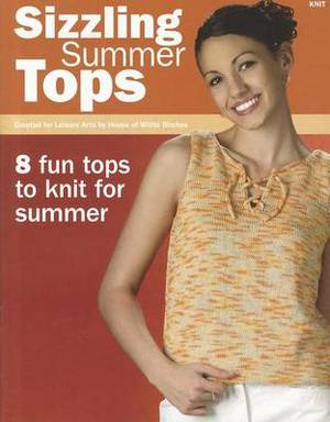 Sizzling Summer Tops: 8 Fun Tops to Knit for Summer