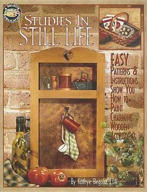 Studies in Still Life