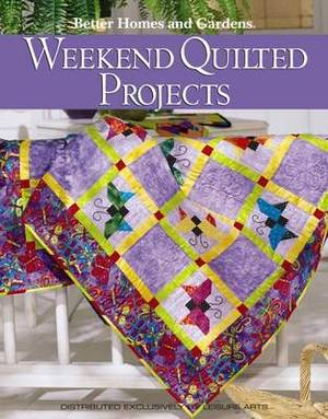 Weekend Quilted Projects
