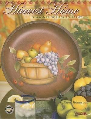 Harvest Home: Seasonal Scenes to Paint