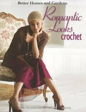 Romantic Looks Crochet