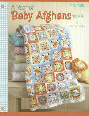 A Year of Baby Afghans, Book 4