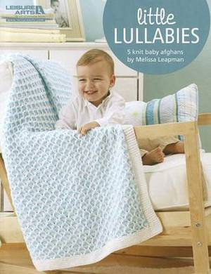 Little Lullabies: 5 Knit Baby Afghans
