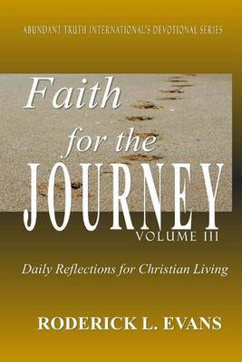Faith for the Journey (Volume III): Daily Reflections for Christian Living