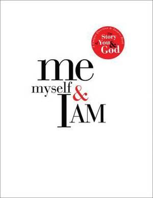 Me Myself & I Am: Me Myself and I Am