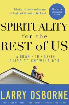 Spirituality for the Rest of Us: Spirituality for the Rest of Us (With Discussion Guide) WITH Discussion Guide