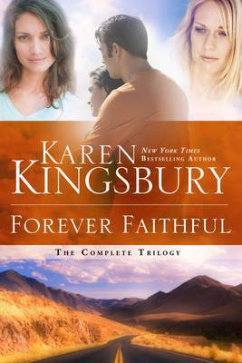 Forever Faithful Trilogy: Waiting for Morning; Moment of Weakness; Halfway to Forever