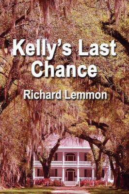 Kelly's Last Chance
