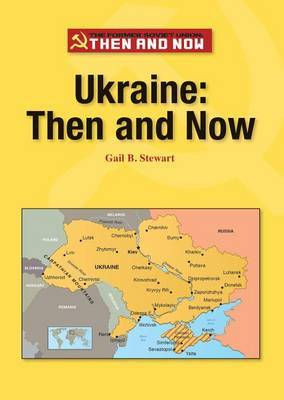 Ukraine: Then and Now