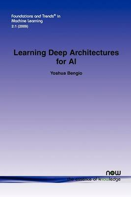 Learning Deep Architectures for AI