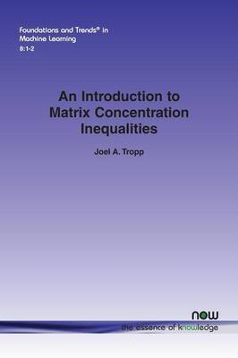 An Introduction to Matrix Concentration Inequalities