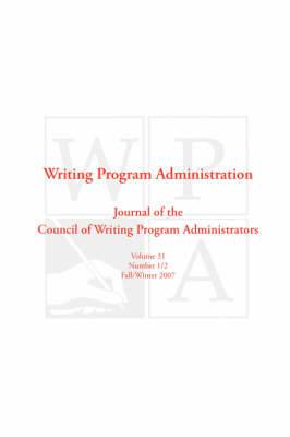 Wpa: Writing Program Administration 31.1-2