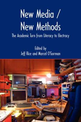 New Media / New Methods: The Academic Turn from Literacy to Electracy