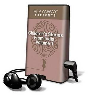Children's Stories from India, Volume 1: Crocodile & Monkey/Satyavan and Savitri/Good Advice