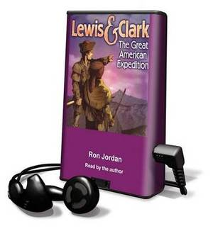 Lewis & Clark  : The Great American Expedition