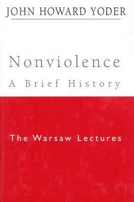 Nonviolence - A Brief History: The Warsaw Lectures