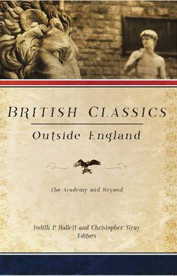 British Classics Outside England: The Academy and Beyond
