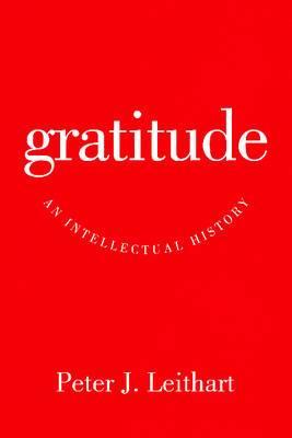 Gratitude: An Intellectual History