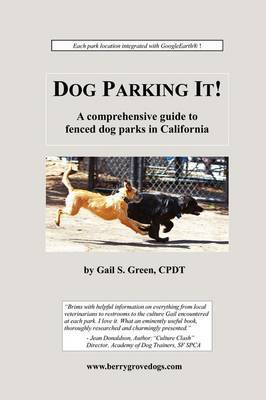Dog Parking It! a Comprehensive Guide to Fenced Dog Parks in California
