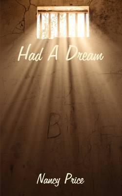 Had a Dream