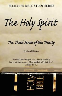 The Holy Spirit - The Third Person of the Trinity